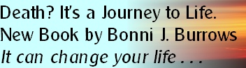 Death? It's a Journey to Life.	
